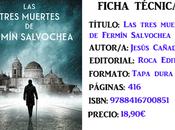 Reseña: tres muertes Fermín Salvochea, Jesús Cañadas