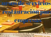 Cursos servicios restauración para empresas