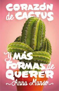 Reseña | Corazón de cactus ~ Anna Manso