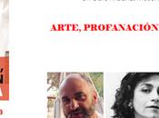 PRESENTACIÓN libro ARTE,PROFANACIÓN MAGIA NEGRA CARMEN PARÍS, RAFAPAL FÉLIX RODRIGO MORA. 14.11