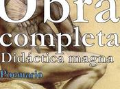 Obra completa. Didáctica Magna (extracto poemario inédito)