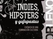Indies, hipsters marxistas