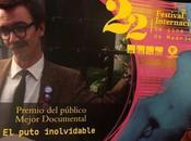 Puto Inolvidable, documental premiado España.