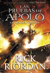 Reseña 273. La profecía oscura (Las pruebas de Apolo #2) de Rick Riordan