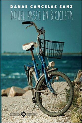 Resultado de imagen de Aquel paseo en bicicleta libro