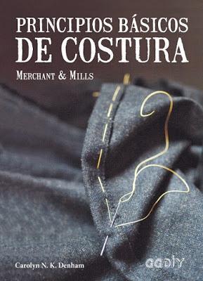 2641.- Review libro principios básicos de costura de Carolyn Denham, Editorial Gustavo Gili