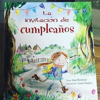 que estás leyendo, la invitación de cumpleaños, lucy rowland, laura hughes, picarona, obelisco, album ilustrado,