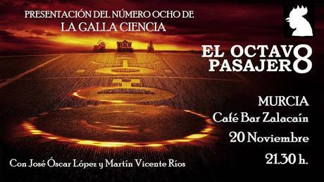 Presentación en Murcia de La Galla Ciencia nº8, El Octavo pasajero