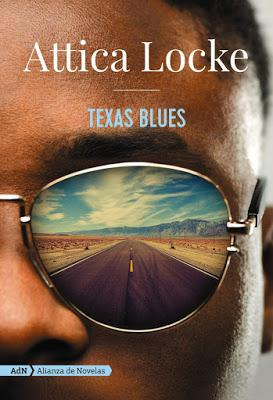 Texas Blues. Attica Locke