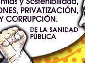 """Garantías Sostenibilidad. Politización Sanidad Pública.."""""""