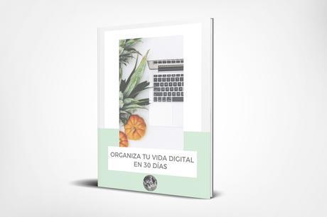 EBOOK, RETO ORGANIZA TU VIDA DIGITAL EN 30 DÍAS DE WASEL WASEL