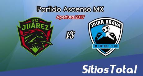 Ver FC Juarez vs Tampico Madero en Vivo – Online, Por TV, Radio en Linea, MxM – Apertura 2017 Ascenso MX