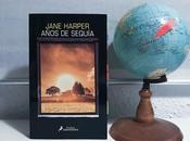 'Años sequía' Jane Harper
