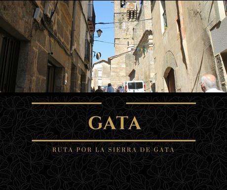 Ruta por la Sierra de Gata: ¿Qué ver en Gata?