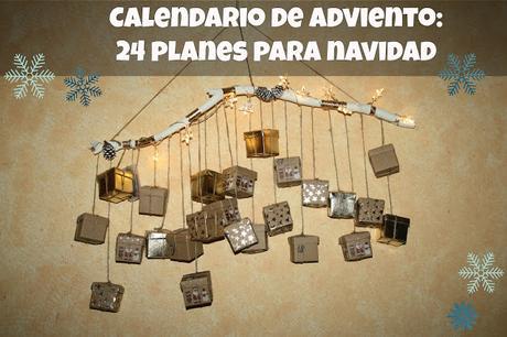 Diy: calendario de Adviento con 24 planes para Navidad