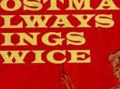 novela, tres películas: 1934 Postman Always Rings Twice