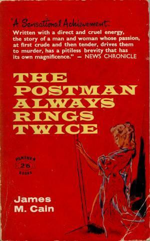 Una novela, tres películas: ( I ) 1934 The Postman Always Rings Twice