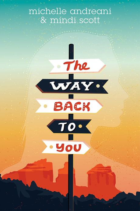 The way back to you - Michelle Andreani & Mindi Scott
