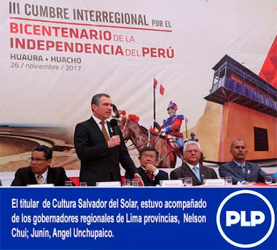 SALVADOR DEL SOLAR PRESENTE EN III CUMBRE INTERREGIONAL POR EL BICENTENARIO DE LA INDEPENDENCIA DEL PERÚ…