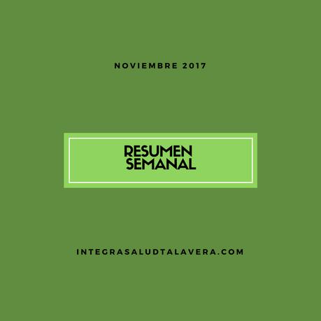 Resumen Cuarta Semana Noviembre 2017