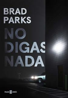 http://www.librosinpagar.info/2017/11/no-digas-nada-brad-parks.html
