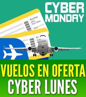 vuelos cyber monday ofertas ciberlunes