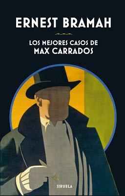 Los mejores casos de Max Carrados. Ernest Bramah