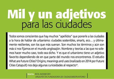 ciudad sostenible: +S Tendencias _ Mil y un adjetivos para las ciudades