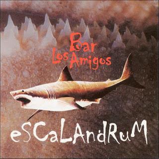 Escalandrum - Bar Los Amigos (2000)