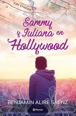 Sammy y Juliana en Hollywood de Benjamin Alire Saenz