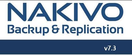 NAKIVO Releases v7.3