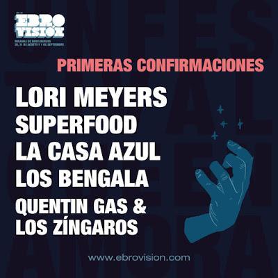 Ebrovisión 2018: Lori Meyers, La Casa Azul, Superfood, Los Bengala...