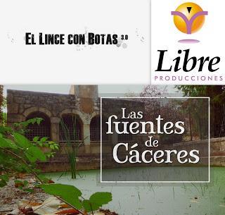 Colaboraciones de Extremadura, caminos de cultura: Las fuentes de Cáceres, de El lince con botas 3.0, para Canal Extremadura