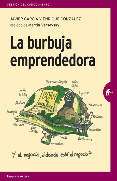 Resultado de imagen de LA BURBUJA EMPRENDEDORA