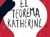 "Teorema Katherine"" John Green"
