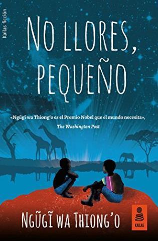 http://www.librosinpagar.info/2017/11/no-llores-pequeno-ngugi-wa-thiongo.html