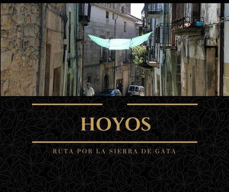 Ruta por la Sierra de Gata: ¿Qué ver en Hoyos?