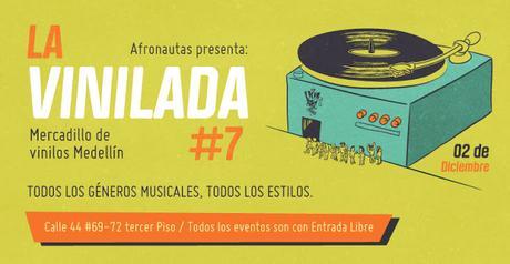 La Vinilada Vol. 7 / Mercadillo del vinilo Medellín