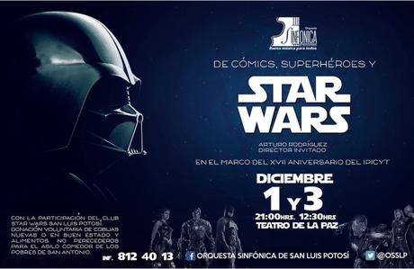 Superhéroes y Star Wars arriban al Teatro de la Paz  con la OSSLP este fin de semana.