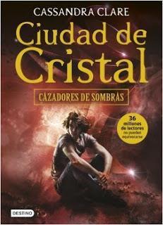 Reseña Ciudad de Cristal de Cassandra Clare