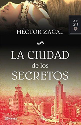 La ciudad de los secretos de Héctor Zagal
