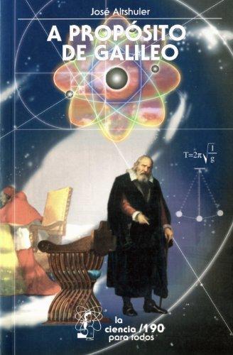 A propósito de Galileo de José Altshuler