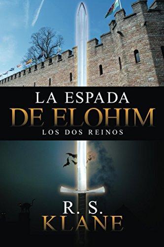 La espada de Elohim de R. S. Klane