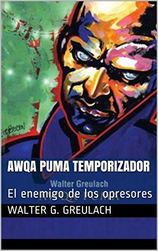 Awqa Puma temporizador de Walter G. Greulach