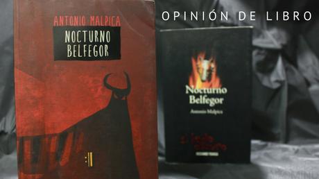 [OPINIÓN] Nocturno Belfegor de Antonio Malpica