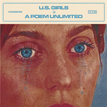 U.S. Girls: Anuncia nuevo álbum In a Poem Unlimited