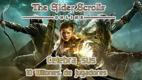 The Elder Scrolls Online celebra sus 10 millones de jugadores