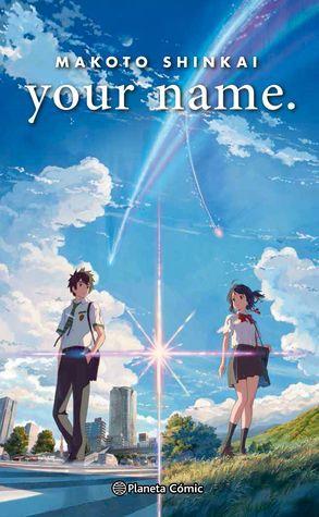 Reseña: Your name — Makoto Shinkai