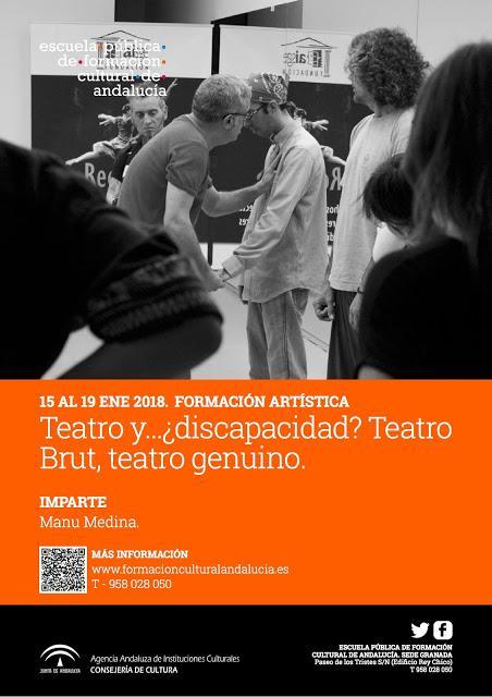 Curso de teatro inclusivo en Granada y por la escuela publica de formación cultural de Andalucía, por manu medina