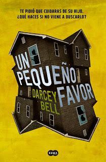 UN PEQUEÑO FAVOR - DARCEY BELL
